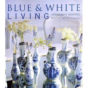 """Blue & White Living"" – Stephanie Hoppen frtiz von der schulenburg"